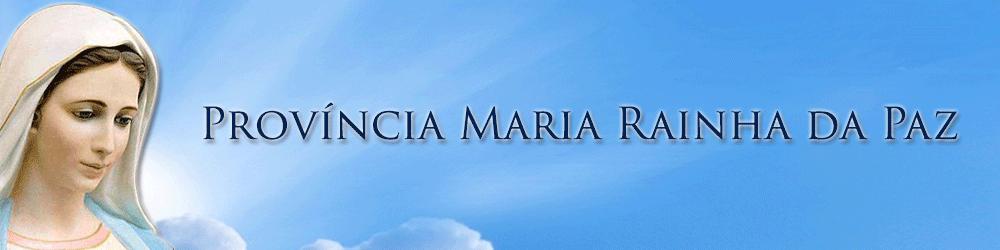 Província Maria Rainha da Paz