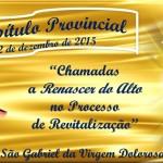 Capítulo Provincial – Província São Gabriel