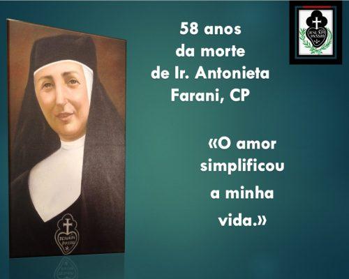 Festa da Venerável Ir. Antonieta Farani!