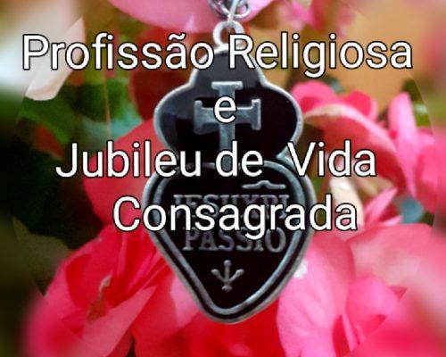 Profissão Religiosa e Jubileu de Vida Consagrada